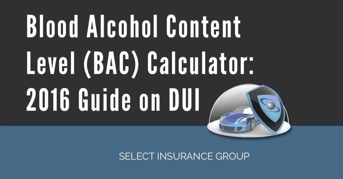 Blood Alcohol Content Level (BAC) Calculator: 2016 Guide on DUI